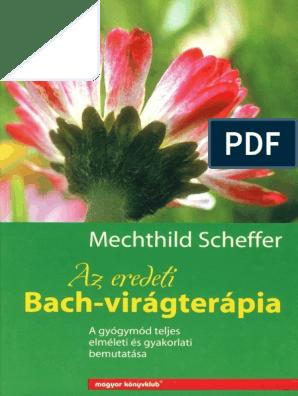 Mechthild Scheffer - Az Eredeti Bach-Viragterapia